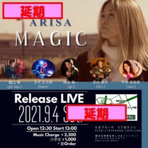 【延期】ARISA MAGIC Release LIVE